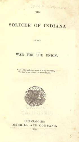 Download The soldier of Indiana in the war for the Union