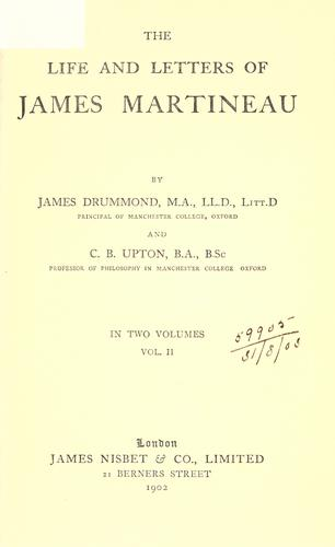 Life and letters of James Martineau.