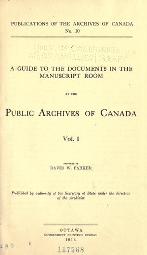 Download A guide to the documents in the Manuscript room at the Public Archives of Canada …