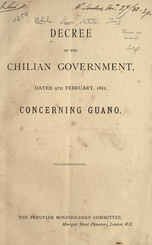 Decree of the Chilian Government dated 9th February, 1882, concerning Guano.