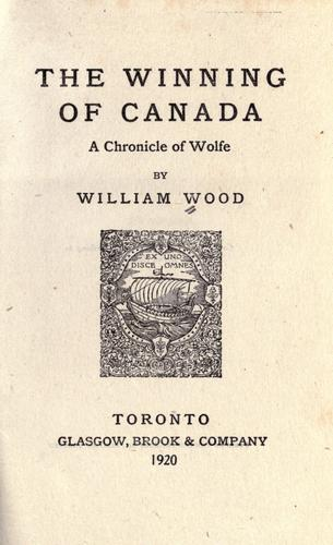 Download The winning of Canada