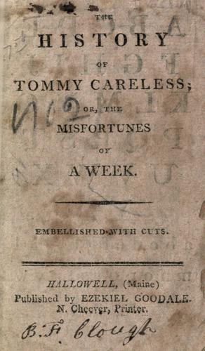 Download The history of Tommy Careless, or, The misfortunes of a week.