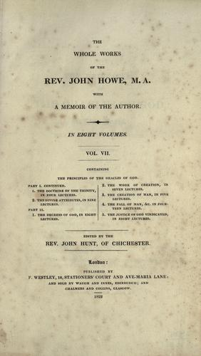 The whole works of the Rev. John Howe, M.A.