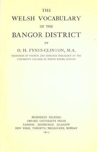 Download The Welsh vocabulary of the Bangor district.