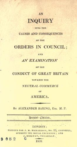 An inquiry into the causes and consequences of the Orders in council