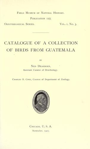 Catalogue of a collection of birds from Guatemala