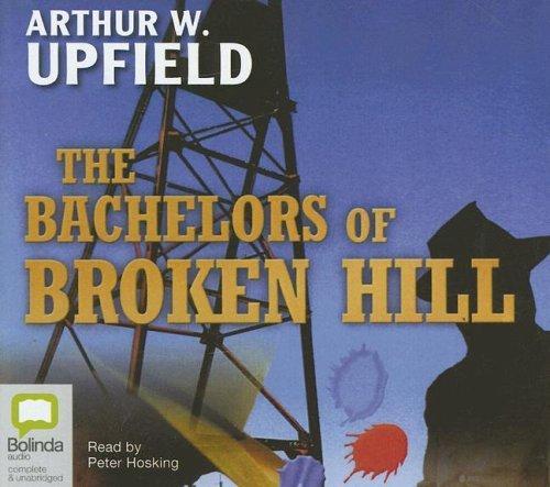 Download The Bachelors of Broken Hill (Golden Age Detective Novels)