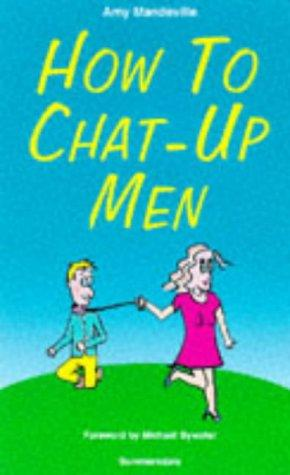 Download How to Chat-Up Men