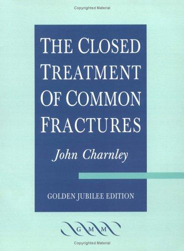 Download The Closed Treatment of Common Fractures