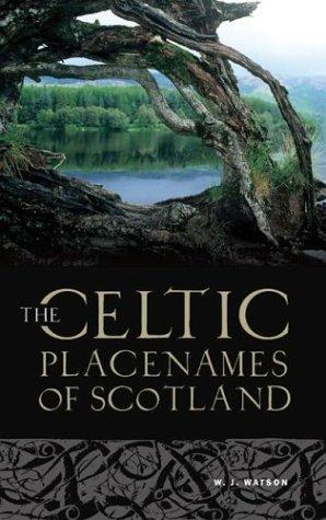Download The history of the Celtic place-names of Scotland