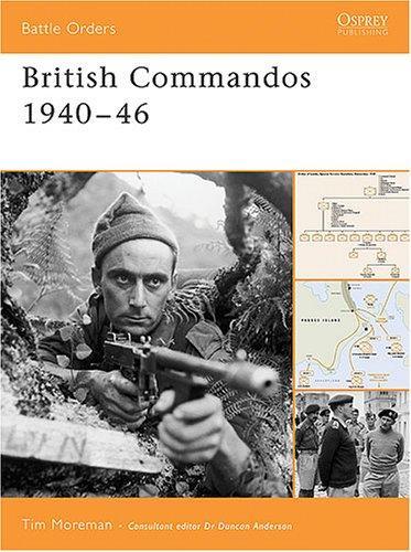 British Commandos 1940-46 Tim Moreman