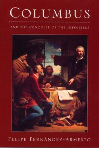 Download Columbus and the conquest of the impossible