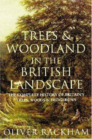 Download Trees and woodland in the British landscape