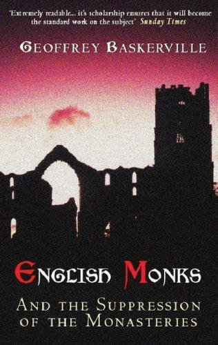 Download English Monks and the Suppression of the Monasteries