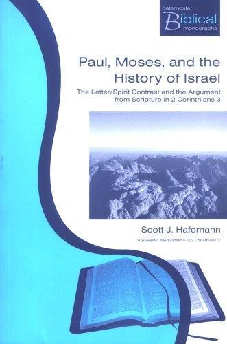 Paul, Moses and the History of Israel