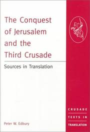 The Conquest of Jerusalem and the Third Crusade: Sources in Translation (Crus...