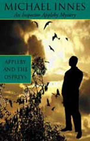Appleby and The Ospreys (Inspector Appleby Mysteries)