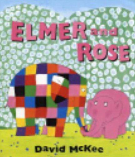 Download Elmer and Rose (Elmer)