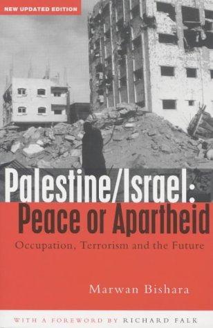 Palestine/Israel: Peace or Apartheid