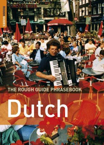 Download The Rough Guide to Dutch Dictionary Phrasebook 3 (Rough Guide Phrasebooks)