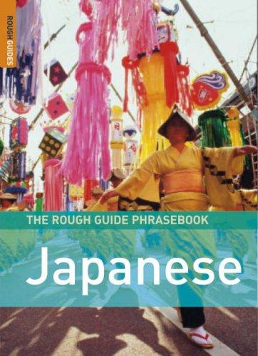 Download The Rough Guide to Japanese Dictionary Phrasebook 3 (Rough Guide Phrasebooks)