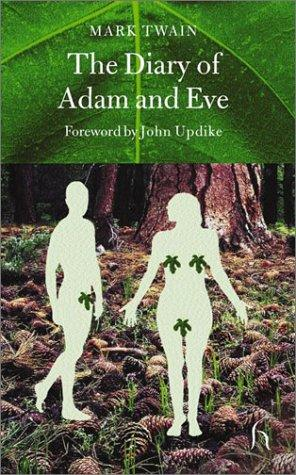 The Diaries of Adam and Eve (Hesperus Press)
