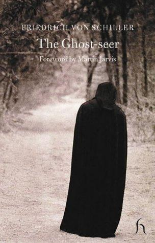The Ghost-Seer (Hesperus Classics)