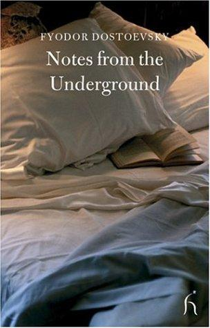 Notes from the Underground (Hesperus Classics)