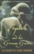 Download Elizabeth and her German Garden (Virago Modern Classics)