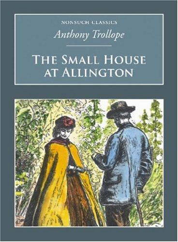 Download The Small House at Allington (Nonsuch Classics)