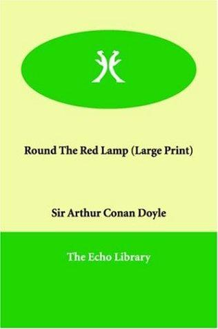 Download Round The Red Lamp (Large Print)