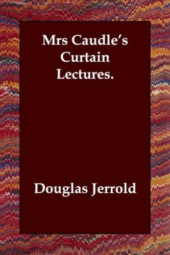 Download Mrs Caudle's Curtain Lectures.