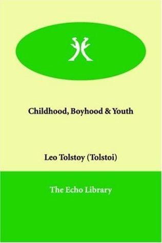 Download Childhood, Boyhood & Youth