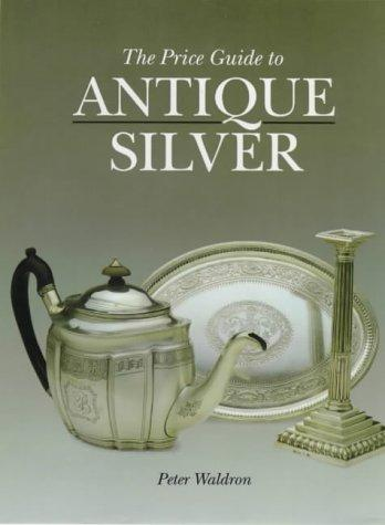 Download Price Guide to Antique Silver