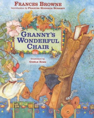 Granny's Wonderful Chair (Acc Childrens Classics)