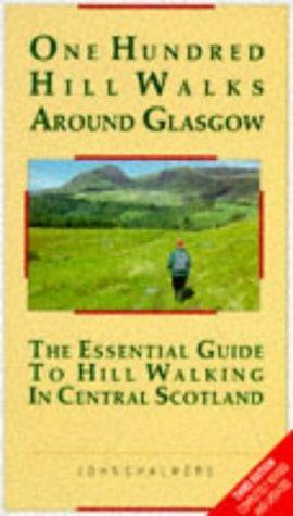 One hundred hill walks around Glasgow