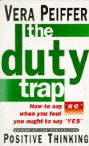 The duty trap