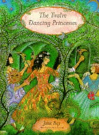 The Twelve Dancing Princesses (Picture Books)