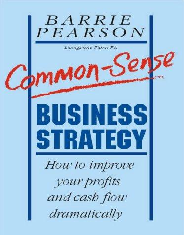 Download Common-Sense Business Strategy