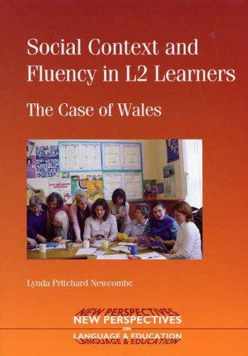 Download Social Context and Fluency in L2 Learners