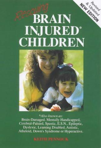 Download Rescuing Brain Injured Children