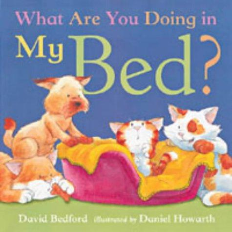 Download What Are You Doing in My Bed?