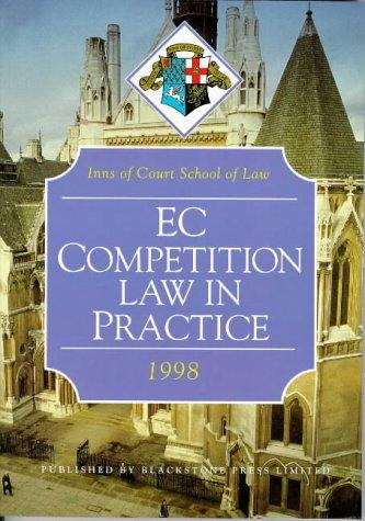 EC Competition Law in Practice (Inns of Court Bar Manuals)