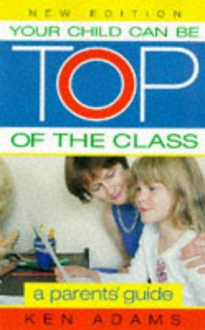 Your Child Can Be Top of the Class