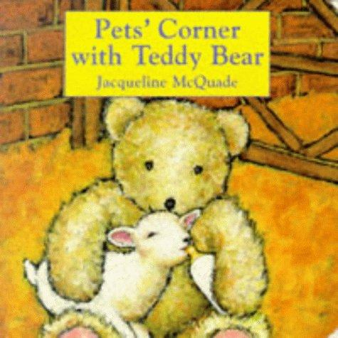 Pets' Corner with Teddy Bear