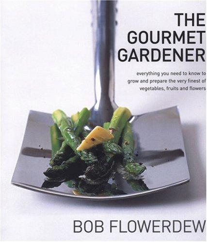 The Gourmet Gardener