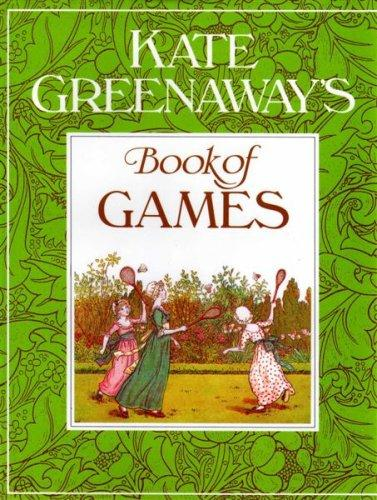 Download Kate Greenaway's Book of Games