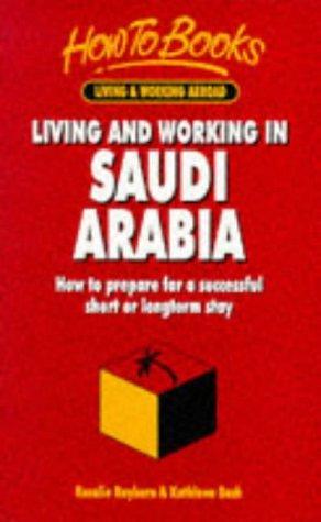 Download Living & Working in Saudi Arabia