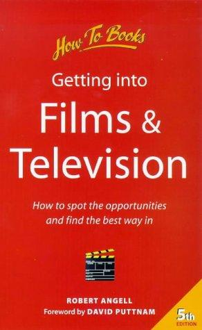 Download Getting Into Films and Television