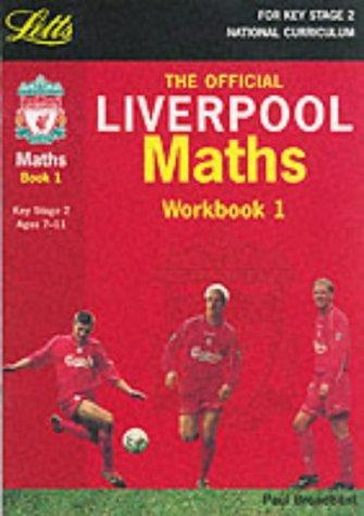 Liverpool Maths (Key Stage 2 Official Liverpool Football Workbooks)